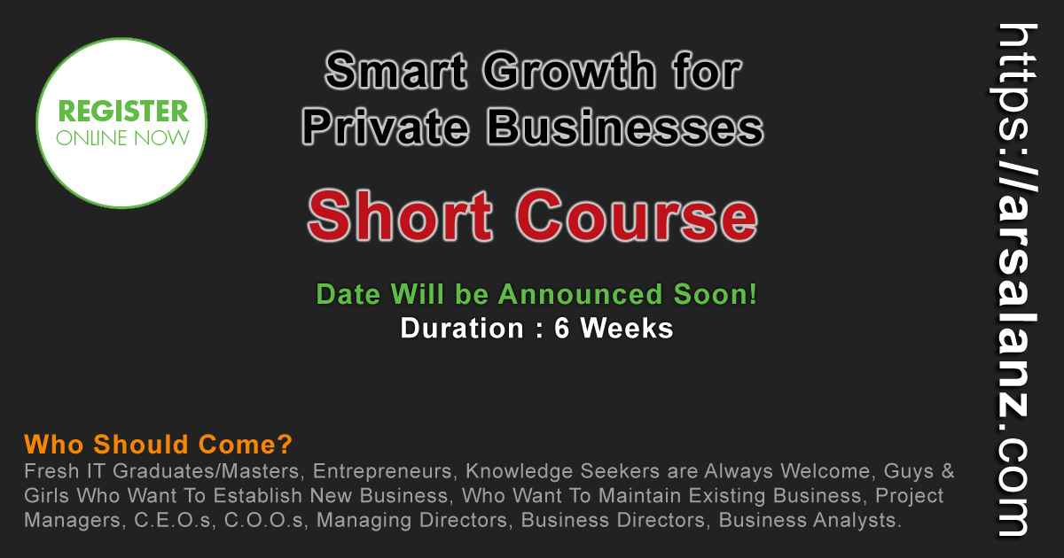 Smart-Growth-for-Private-Businesses- Arsalan Qureshi - IT Trainer